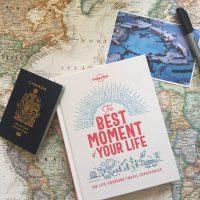 Livre sur le voyage: The Best Moment of Your Life (+ une tranche de vie)